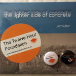 The Lighter Side of Concrete with a pair of Twelve Hour Foundation badges